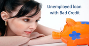 Unemployed Loans for Bad Credit people without Any Guarantor