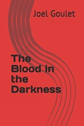 Is The Blood in the Darkness novel too bloody?